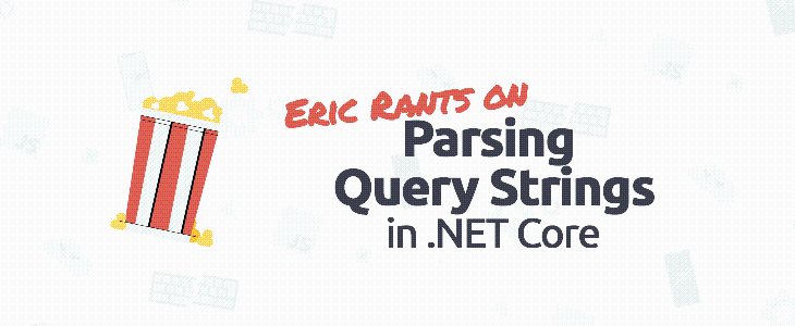 Parsing Query Strings in .NET Core - OpsMatters